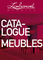 Catalogues et collections Meubles Lambermont  : Découvrez le catalogue de meubles
