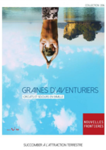 Catalogues et collections Nouvelles frontières : Catalogue Graines d'aventuriers
