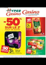 Prospectus Supermarchés Casino : -50% sur le 2ème tout de suite II