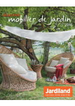Catalogues et collections Jardiland : La collection mobilier de jardin 2016