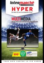 Prospectus Intermarché Hyper : Multimédia:  pour tous les supporters des prix bas