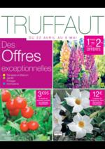 Prospectus Truffaut : Des offres exceptionnelles