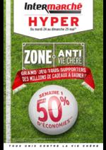 Prospectus Intermarché Hyper : Zone Anti Vie Chère