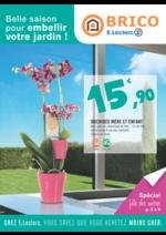 Prospectus Brico E.Leclerc : Belle saison pour embellir votre jardin !