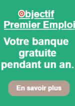 Bons Plans CIC : Objectif 1er emploi, votre banque gratuite pendant 1 an