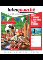 Prospectus Intermarché Super : Grillades, apéro Euro 2016