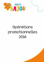Prospectus Jouets Sajou : Opérations promotionnelles 2016