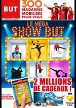 Prospectus BUT : Le méga show But
