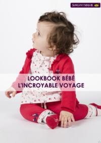 Catalogues et collections Sergent Major Mons : Lookbook bébé L'incroyable voyage