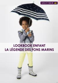 Catalogues et collections Sergent Major Bruxelles  - Rue des Fripiers : Lookbook enfant La légende des fonds marins