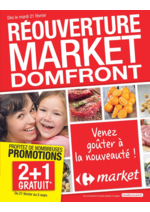 Prospectus Carrefour Market : Réouverture market Domfront