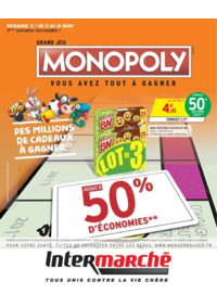 Prospectus Intermarché Hyper REDON : Grand jeu Monopoly vous avez tout à gagner