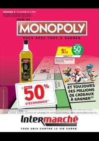 Prospectus Intermarché Contact Tigery : Grand jeu Monopoly vous avez tout à gagner Semaine 4