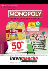 Prospectus Intermarché Super Gif-sur-Yvette : Grand jeu Monopoly vous avez tout à gagner Semaine 4
