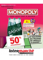 Prospectus Intermarché Hyper : Grand jeu Monopoly vous avez tout à gagner Semaine 4