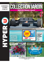 Prospectus Hyper U : Collection jardin spécial beaux jours