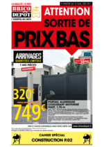 Prospectus Brico Dépôt : Attention sortie de prix bas