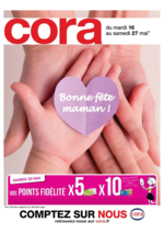Prospectus Cora : Bonne fête maman !