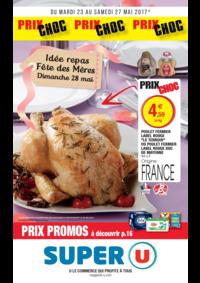 Prospectus Super U MONTREUIL - R. NOUV. FRANCE : Prix choc