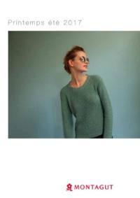 Catalogues et collections Montagut Paris Centre Commercial Oslo : Lookbook femme printemps été 2017