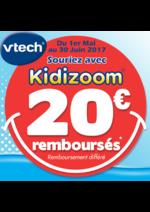 Prospectus King Jouet : 20€ remboursés sur une sélection de produits Kidizoom