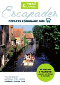 Catalogues et collections Verdié Voyages Toulouse - Allées J.Jaurès : Escapades, départs régionaux 2018