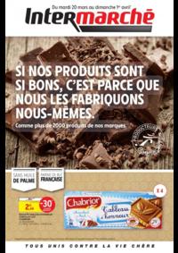 Prospectus Intermarché Super Chaumont : Si nos produits sont si bons, c'est parce que nous les fabriquons nous-mêmes