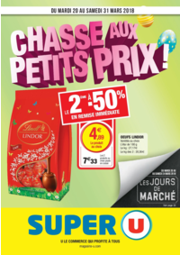 Prospectus Super U PARIS - AV. CLICHY : Chasse aux petits prix !