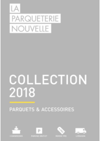 Catalogues et collections La Parqueterie Nouvelle Paris : Collection 2018