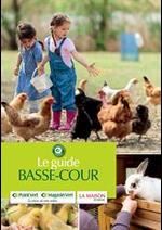 Guides et conseils Point Vert : Le Guide Basse-Cour