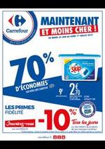 Prospectus Carrefour : MAINTENANT ET MOINS CHER JUSQU'A 70% D'ECONOMIES
