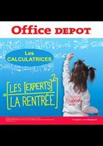 Prospectus  : Office Depot, l'expert de la rentrée! et profitez du service de preparation de liste scolaire en mag
