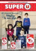 Prospectus Super U : OBJECTIF RENTRÉE ADOPTEZ LE BON STYLE
