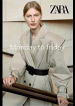 Prospectus ZARA : Monday to friday