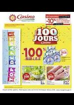 Prospectus Supermarchés Casino : Les 100 jours Casino