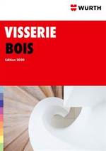 Guides et conseils Wurth : Catalogue Visserie Bois 2020