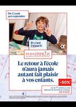 Prospectus Monoprix : Le retour à l'école n'aura jamais autant fait plaisir à vos enfants