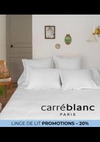 Prospectus Carré blanc Paris PARIS VI : LINGE DE LIT PROMOTIONS – 20%