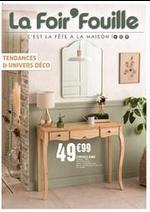 Prospectus La Foir'Fouille : Tendances & Univers Deco