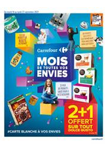 Prospectus Carrefour : LE MOIS DE TOUTES VOS ENVIES