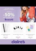 Prospectus claire's : JUSQU´Á -50% SUR PRESQUE TOUT Beauté